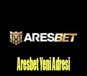 Aresbet Yeni Adresi